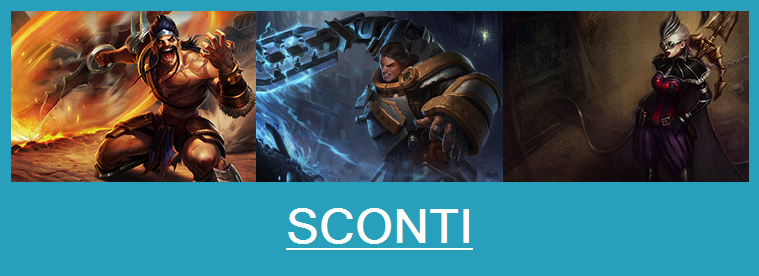 Aspetti in saldo League of Legends (LoL) 20/01/15 – 23/01/15