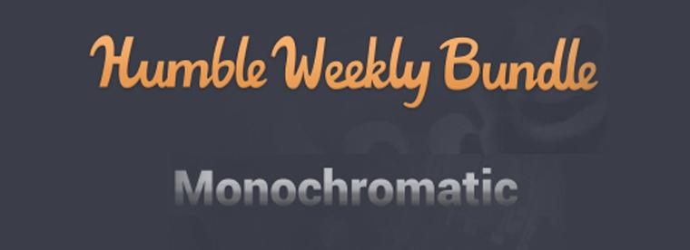 Humble Weekly Bundle: Monochromatic