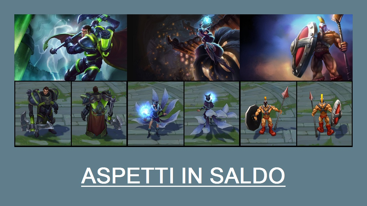 Aspetti in saldo League of Legends (LoL) 13/03/15 – 16/03/15