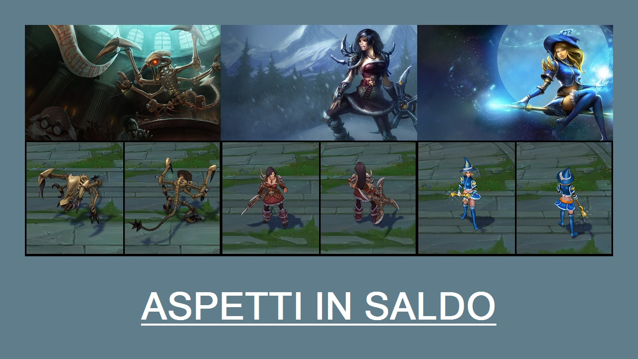 Aspetti in saldo League of Legends (LoL) 20/03/15 – 23/03/15