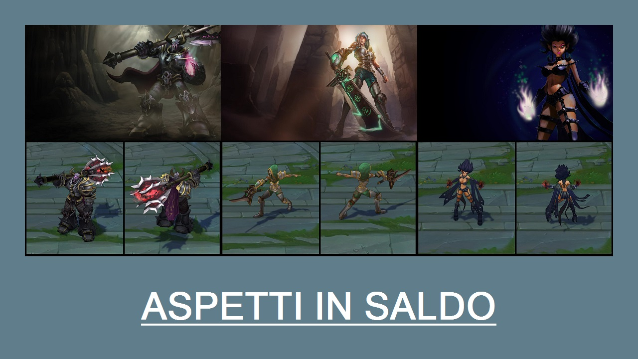 Aspetti in saldo League of Legends (LoL) 24/03/15 – 27/03/15