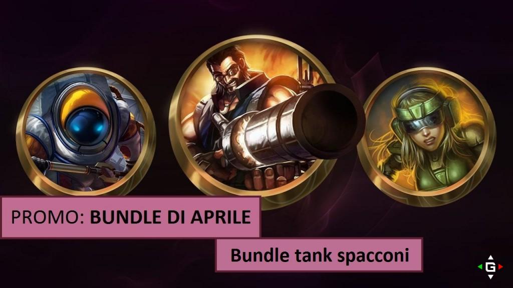 Bundle di Aprile – Skin in offerta Bundle Tank Spacconi