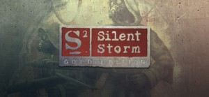 S2 - Silent Storm - Gold Edition