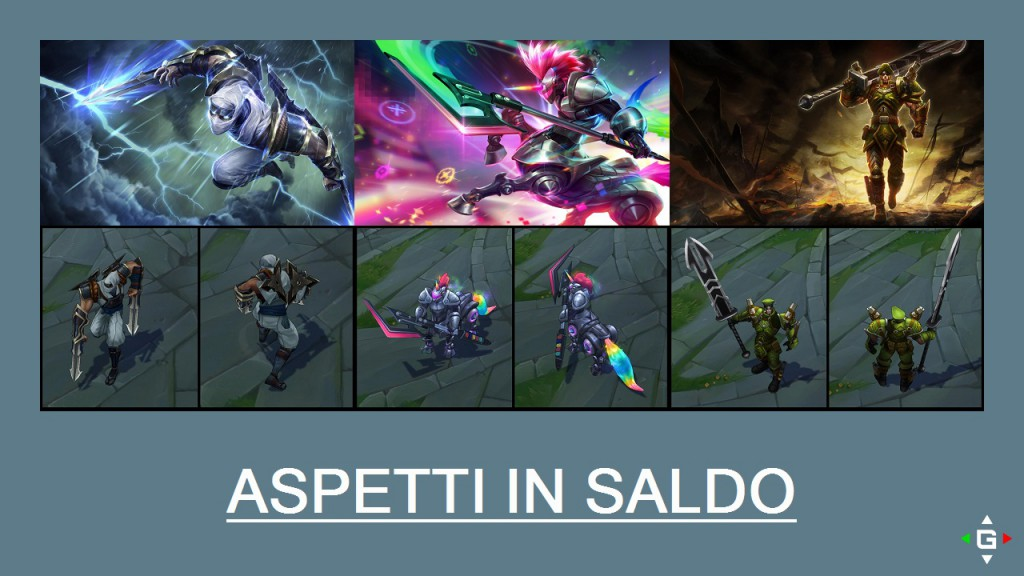 Aspetti in saldo League of Legends (LoL) 26/05/15 – 29/05/15